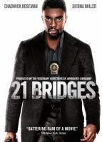 Cover image for 21 bridges / STX Films, MWM Films and Huayi Brothers Pictures present an Argo Films/X-ception Content production ; director, Brian Kirk ; story, Adam Mervis ; screenplay, Adam Mervis, Matthew Michael Carnahan.