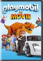 Cover image for Playmobil : the movie / STXfilms presents ; a Little Dragon, 2.9 Film Holding, Moritz Borman, Morgen Studios production ; in association with DMG Entertainment ; produced by Bing Wu, Timothy Burrill, Axel Von Maydell, Alexis Vonarb, Moritz Borman, Dimitri Rassam, Aton Soumache ; screenplay by Blaise Hemingway and Greg Erb & Jason Oremland ; directed by Lino DiSalvo.
