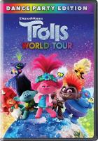 Cover image for Trolls world tour / DreamWorks Animation presents ; directed by Walt Dohrn ; produced by Gina Shay ; co-director, David P. Smith ; screenplay by Jonathan Aibel & Glenn Berger, Maya Forbes & Wally Wolodarsky, Elizabeth Tippet ; story by Jonathan Aibel & Glenn Berger.
