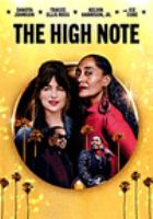 Cover image for The high note / Focus Features presents in association with Perfect World Pictures ; a Working Title production ; directed by Nisha Ganatra ; written by Flora Greeson ; produced by Tim Bevan, Eric Fellner.