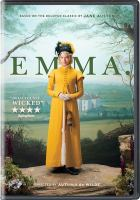 Cover image for Emma / Focus Features presents ; in association with Perfect World Pictures ; a Working Titles/Blueprint Pictures production ; screenplay by Eleanor Catton ; produced by Tim Bevan, Eric Fellner, Graham Broadbent, Peter Czernin ; directed by Autumn De Wilde.