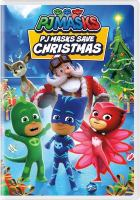 Cover image for PJ Masks. PJ Masks save Christmas.