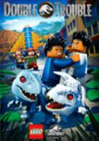 Imagen de portada para LEGO Jurassic world. Double trouble / director, Ken Cunningham.