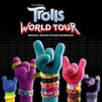 Cover image for Trolls world tour [sound recording] : original motion picture soundtrack.