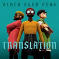 Cover image for Translation [sound recording] / The Black Eyed Peas.