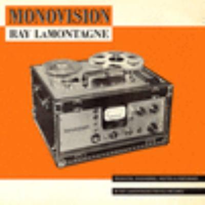 Cover image for Monovision [sound recording] / Ray Lamontagne.