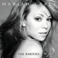 Cover image for The rarities [sound recording] / Mariah Carey.
