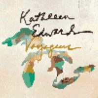 Cover image for Voyageur [sound recording] / Kathleen Edwards.