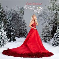 Cover image for My gift [sound recording] / Carrie Underwood.