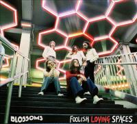 Cover image for Foolish loving spaces [sound recording] / Blossoms.