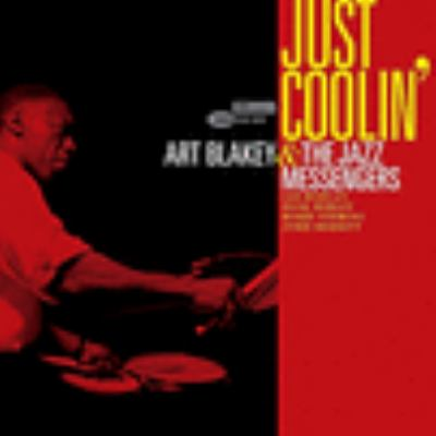 Cover image for Just coolin' / Art Blakey & The Jazz Messengers.