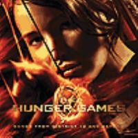 Cover image for The hunger games [sound recording] : songs from district 12 and beyond.