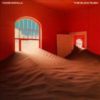 Cover image for The slow rush [sound recording] / Tame Impala.