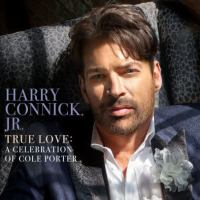 Cover image for True love [sound recording] : a celebration of Cole Porter / Harry Connick Jr.