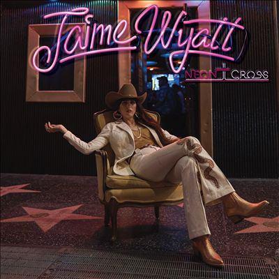 Cover image for Neon cross [sound recording] / Jaime Wyatt.