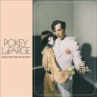 Cover image for Rock bottom rhapsody / Pokey Lafarge.