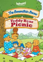 Cover image for The Berenstain Bears. Teddy bear picnic / director, Gary Hurst ; producer, Jan Berenstain.