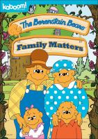 Cover image for The Berenstain Bears. Family matters.