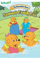 Cover image for The Berenstain Bears. Summer family fun.
