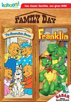 Cover image for Family day : the Berenstain Bears ; Franklin.