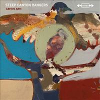 Cover image for Arm in arm [sound recording] / Steep Canyon Rangers.