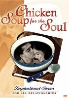 Cover image for Chicken soup for the soul. Inspirational stories for all relationships.