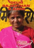Cover image for Delhi, Rajasthan & Agra / produced by Pilot Film and Television Productions for American Public Television.