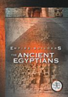 Cover image for Empire builders. Ancient egyptians.
