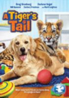 Cover image for A tiger's tail / Epic Pictures Group presents a Film Entertainment Services, Wittgenstein Ventures GMBH in association with InMotion Entertainment production ; produced by Salvy Maleki ; screenplay by Rolfe Kanefky ; directed by Michael Sarna.