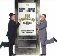 Cover image for The producers [sound recording] : the new Mel Brooks musical : original Broadway cast recording / [book by Mel Brooks and Thomas Meehan ; music and lyrics by Mel Brooks].