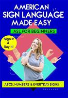 Cover image for American Sign language made easy. ABCs, numbers & everyday signs / TMW Media Group.