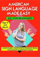 Cover image for American Sign language made easy. Learn family, masculine & feminine signs vocabulary & everyday needs / TMW Media Group; [director Noah Sunday].