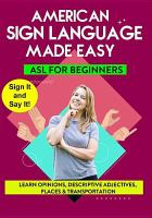 Cover image for Sign language made easy. Learn opinions, descriptive adjectives, places & transportation / directed by Noah Sunday.