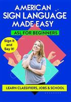 Cover image for Sign language made easy. Learn classifiers, jobs & school / TMW Media Group; [director Noah Sunday].