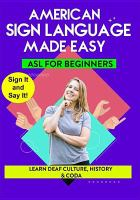 Cover image for Sign language made easy. Learn deaf culture, history & CODA / Noah Sunday, director.
