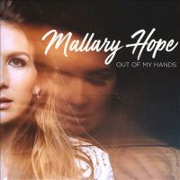 Cover image for Out of my hands [sound recording] / Mallary Hope.