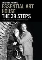 Cover image for The 39 steps / Janus Films ; Gaumont-British Picture Corporation Ltd. ; directed by Alfred Hitchcock ; adaptation, Charles Bennett.