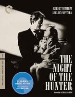 Cover image for The night of the hunter [BLU-RAY] / Metro Goldwyn Mayer ; Paul Gregory Productions presents ; screen play by James Agee ; produced by Paul Gregory ; directed by Charles Laughton.
