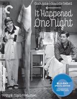 Cover image for It happened one night [BLU-RAY] / Columbia Pictures Corporation presents a Frank Capra production ; screen play by Robert Riskin ; directed by Frank Capra.