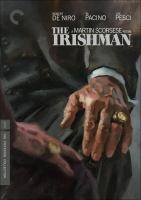 Cover image for The Irishman / Netflix presents ; directed by Martin Scorsese ; screenplay by Steven Zaillian ; produced by Martin Scorsese, Robert De Niro ; produced by Jane Rosenthal, Emma Tillinger Koskoff ; produced by Irwin Winkler ; produced by Gerald Chamales ; produced by Gaston Pavlovich ; produced by Randall Emmett, Gabriele Israilovici ; Tribeca Productions ; Sikelia Productions ; a Winkler Films production ; a Martin Scorese picture.