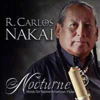 Cover image for Nocturne [sound recording] : music for Native American flute / R. Carlos Nakai.