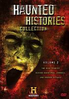 Cover image for Haunted histories collection. Volume 2 / History.