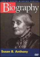 Cover image for Susan B. Anthony : rebel for the cause / a Perpetual Motion Films production ; presentation of Non Fiction Films, Inc. in association with A & E Network ; produced & directed by Monte Markham and Adam Friedman ; written by Lee Fulkerson and Jon Wesslen.