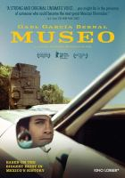 Cover image for Museo / directed by Alonso Ruizpalacios.