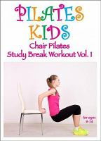 Cover image for Chair Pilates, study break workout. Vol. 1.