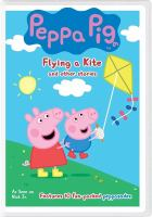 Cover image for Peppa Pig. Flying a kite and other stories.