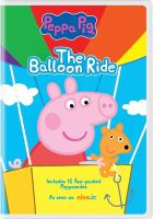 Cover image for Peppa pig. The balloon ride.