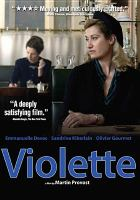 Cover image for Violette / screenplay, Martin Provost, Marc Abdelnour and René de Caccatty ; director, Martin provost.