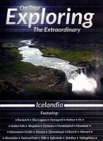 Cover image for Exploring the extraordinary. Icelandia : where the sun never goes down / Arcadia Films.