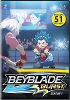 Cover image for Beyblade, burst. Season 1.